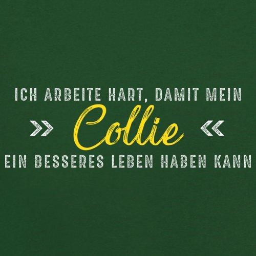 Ich arbeite hart, damit mein Collie ein besseres Leben haben kann - Herren T-Shirt - 12 Farben Flaschengrün