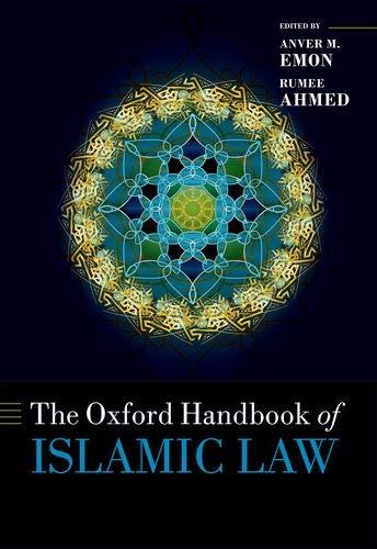 The Oxford Handbook of Islamic Law (Oxford Handbooks in Law)