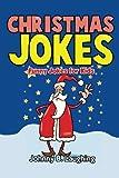 Christmas Jokes: Funny Christmas Jokes for Kids (Funny Jokes for Kids)