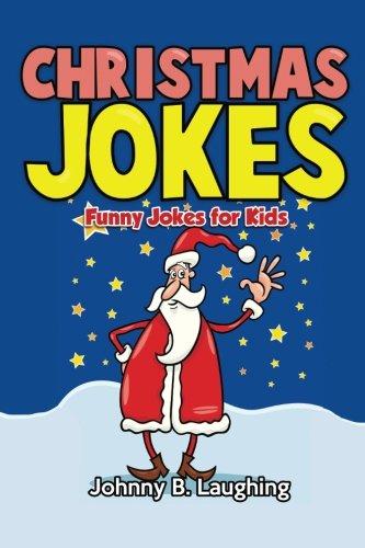 christmas jokes funny christmas jokes for kids funny jokes for kids par johnny