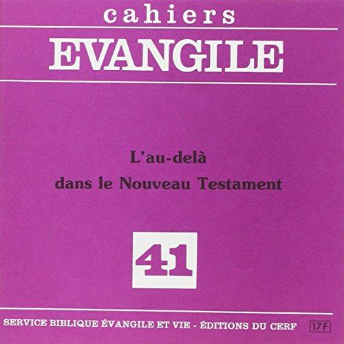 L'au-delà Dans le Nouveau Testament (M. Gourg...
