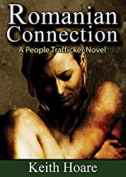 Romanian Connection: A People Trafficker Novel (Connection Series Book 4)