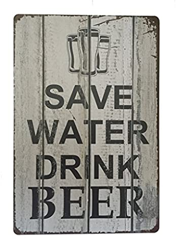 Save Water Drink Beer Tin Sign Metal Novelty Retro Vintage Wall Plaque 20x30cm Decorative Sign - Ideal for Pub Bar Office Home Bedroom Dining Room Kitchen - Cool Classic Gift Shabby Chic Present
