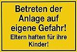 PST-Schild Kunststoffschild Betreten der Anlage auf eigene Gefahr! Eltern haften für ihre Kinder! 308649 Gr. ca. 45cm x 30cm