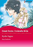 Greek Doctor, Cinderella Bride (Harlequin comics)