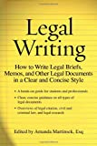 Legal Writing: How to Write Legal Briefs, Memos, and Other Legal Documents in a Clear and Concise Style