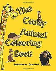 The Crazy Animal Colouring Book