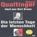 Helmut Qualtinger - Die letzten Tage der Menschheit
