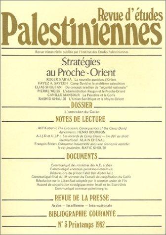 Revue d'études palestiniennes, numéro 3 (printemps 1982)