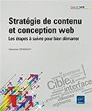 Telecharger Livres Strategie de contenu et conception web Les etapes a suivre pour faire la difference (PDF,EPUB,MOBI) gratuits en Francaise
