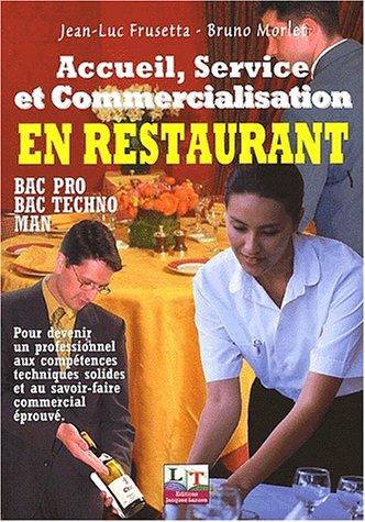 Accueil, service et commercialisation en restaurant, lycées professionnels