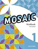 Mosaic 1. Workbook - 9780194666114 Oxford University Press España, S.A.