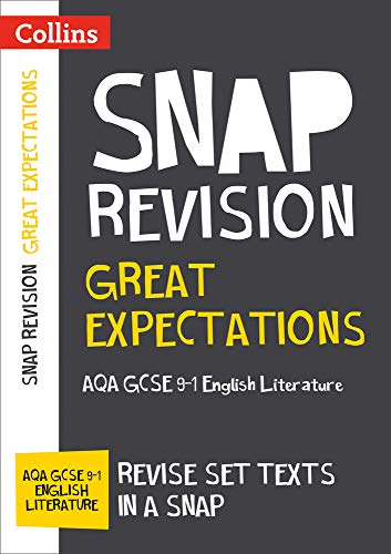 Great Expectations: New Grade 9-1 GCSE English Literature AQA Text Guide (Collins GCSE 9-1 Snap Revision)