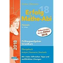 Erfolg im Mathe-Abi 2018 Hessen Prüfungsaufgaben Grundkurs: mit der Original Mathe-Mind-Map
