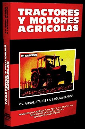 Tractores y motores agricolas por P.V. Arnal Atares