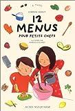 12 menus pour petits chefs