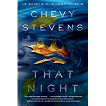 [(That Night)] [By (author) Chevy Stevens] published on (May, 2015)