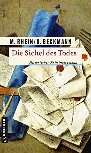 Image of Die Sichel des Todes: Historischer Kriminalroman (Historische Romane im GMEINER-Verlag)