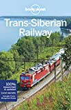 Trans-Siberian Railway Guide (Country Regional Guides) - Planet Lonely