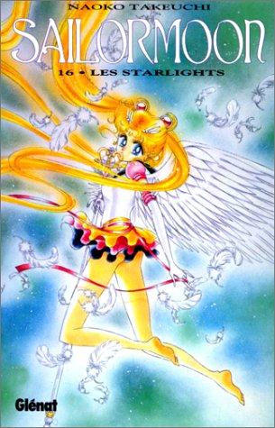 Sailor Moon, tome 16 : Les Starlights