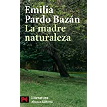 La madre naturaleza (El Libro De Bolsillo - Literatura)