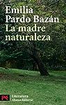 La madre naturaleza par Pardo Bazán