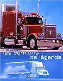 Les camions de légende