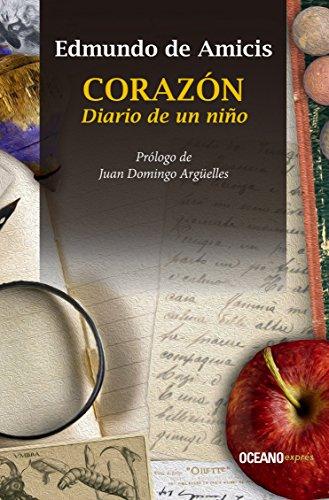 Corazón. Diario de un niño (Clásicos) por Edmundo de Amicis