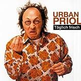 Urban Priol ´Täglich Frisch. CD´