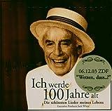 Songtexte von Johannes Heesters - Ich werde 100 Jahre alt