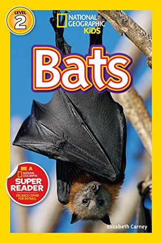 National Geographic Readers: Bats (National Geographic Kids Readers: Level 2)