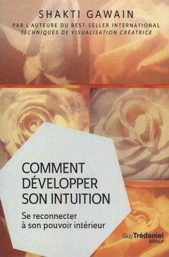 Comment dvelopper son intuition