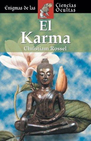El karma (Enigmas de las ciencias ocultas series/Enigmas of the Occult World Series) por Christiam Rossel
