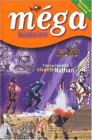 Méga Histoire, édition 2002 par Jean-Paul Dupré