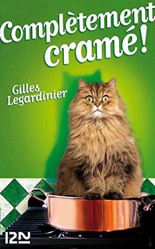 Complétement cramé ! (French Edition)