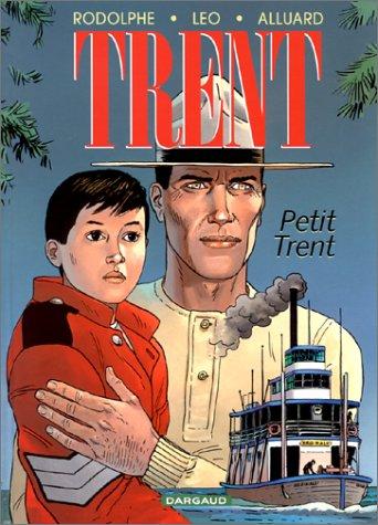 Trent, tome 8 : Petit Trent par Rodolphe