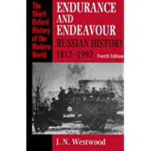 Endurance and Endeavour: Russian History, 1812-1992 (Short Oxford History of the Modern World)