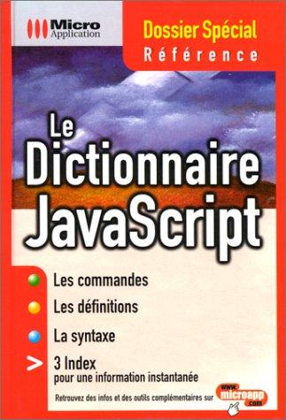 Le Dictionnaire JavaScript par Marcos Kreinacke