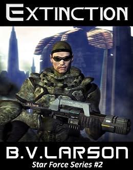 Extinction (Star Force Series Book 2) (English Edition) par [Larson, B. V.]