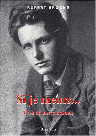 Si je meurs... : 1914 et autres poèmes par Rupert Brooke