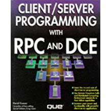 Client/Server Programming With Rpc and Dce