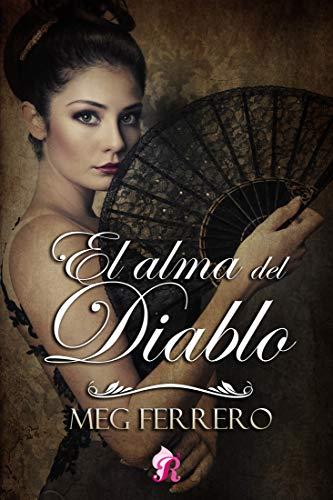 El alma del Diablo (Romantic Ediciones) de [Ferrero, Meg]