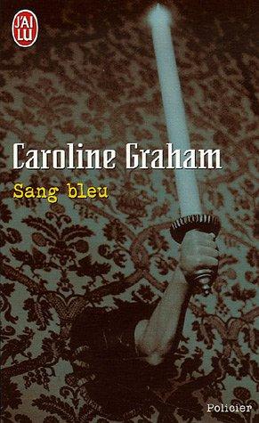 Sang bleu par Caroline Graham