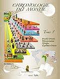 Chronologie du monde - Tome 1, Proche-Orient, Mésopotamie, Afrique, Extrême-Orient