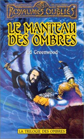 Trilogie des Ombres, tome 2 : Le Manteau des ombres