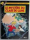 Les nouvelles aventures de Fripounet et Marisette, tome 3 - Le mystère du clair de lune