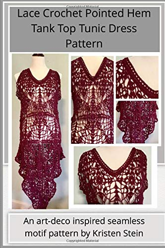 Lace Crochet Pointed Hem Tank Top Tunic Dress Pattern: An art-deco inspired seamless motif pattern by Kristen Stein - Art-deco-tank