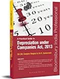 A Practical Guide to Depreciation Under Companies Act, 2013: Law Practice and Procedure