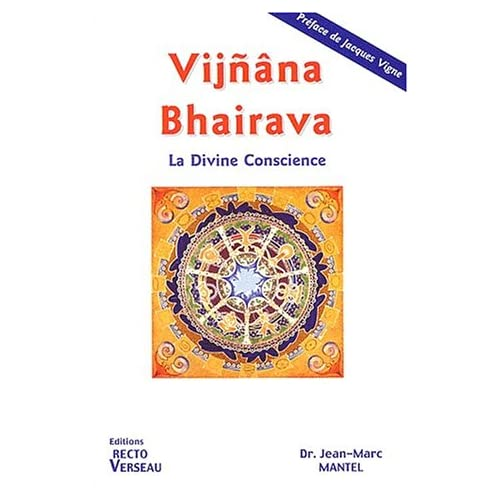 Vijnana Bhairava, la divine conscience