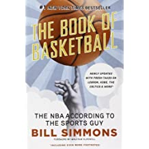 The Book of Basketball: The NBA According to The Sports Guy by Simmons, Bill (2010) Paperback